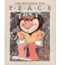 The Big Book for Peace - Ann Durell, Marilyn Sachs