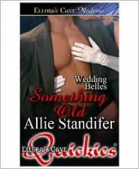Something Old - Allie Standifer
