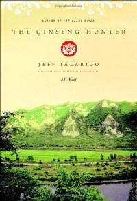 The Ginseng Hunter - Jeff Talarigo