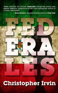 Federales (One Eye Press Singles) - Christopher Irvin