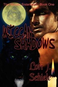 Wiccan Shadows (The Wiccan Sisterhood) - Lori J Schiele