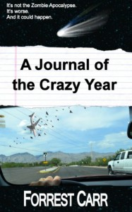 A Journal of the Crazy Year - Forrest  Carr