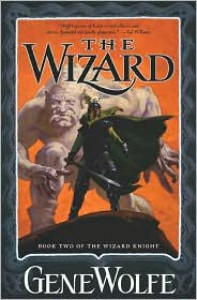 The Wizard: Book Two of The Wizard Knight - Gene Wolfe