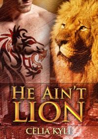 He Ain't Lion (Ridgeville) - Celia Kyle