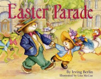 Easter Parade - Irving Berlin, Lisa McCue
