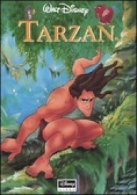 Disney's Tarzan - Walt Disney Company, Edgar Rice Burroughs, Alessandra Orcese