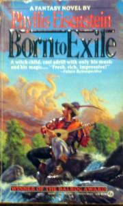 Born to Exile - Phyllis Eisenstein, Stephen E. Fabian