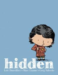 Hidden: A Child's Story of the Holocaust - Marc Lizano, Loïc Dauvillier, Greg Salsedo, Alexis Siegel