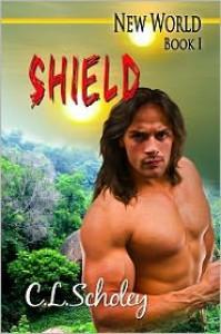 Shield - C.L. Scholey