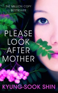 Please Look After Mother - Shin Kyung-sook
