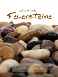 Feuersteine (German Edition) - Chris P. Rolls
