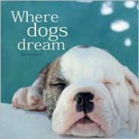 Where Dogs Dream - Kit Whitfield