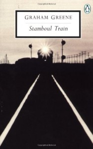 Stamboul Train - Graham Greene