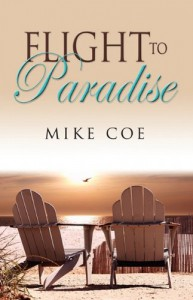 Flight to Paradise - Mike Coe