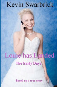 Louie has landed 'The Early Days' - Kevin Swarbrick