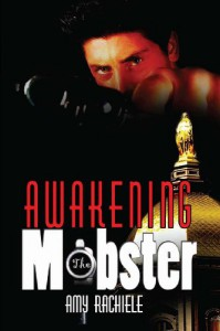 Awakening the Mobster - Amy Rachiele