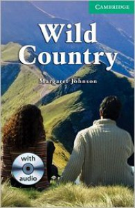 Wild Country Level 3 Lower Intermediate Book with Audio CDs (2) Pack - Margaret Johnson,  Philip Prowse (Editor)