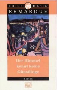 Der Himmel kennt keine Günstlinge (Taschenbuch) - Erich Maria Remarque