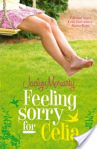Feeling Sorry For Celia - Jaclyn Moriarty