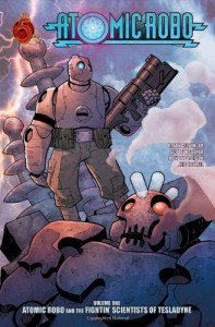 Atomic Robo Volume 1: Atomic Robo & the Fightin Scientists of Tesladyne TP (v. 1) - Brian Clevinger