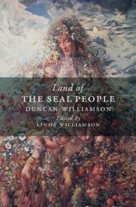 Land of the Seal People - Duncan Williamson, Linda Williamson