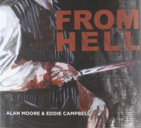 From Hell - Alan Moore, Eddie Campbell