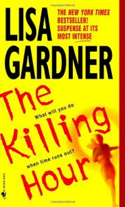 The Killing Hour - Lisa Gardner
