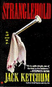 Stranglehold - Jack Ketchum,  Chet Williamson