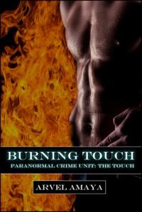 Burning Touch - Arvel Amaya