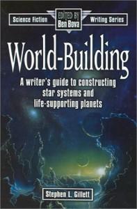 World-Building (Science Fiction Writing) - Stephen L. Gillett