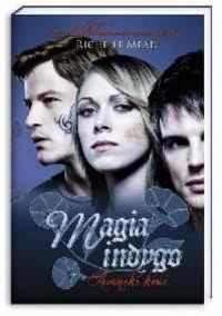 Magia indygo - Richelle Mead