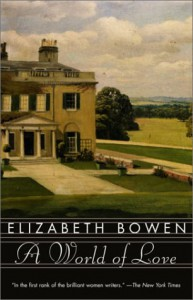 A World of Love - Elizabeth Bowen