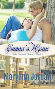 Emma's Home (Fairfield Series) (The Fairfield Series) - Maryann Jordan