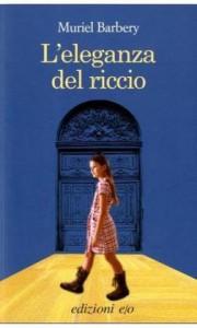 L'eleganza Del Riccio - Muriel Barberry