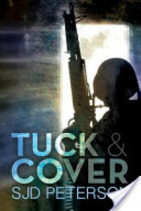 Tuck & Cover - SJD Peterson