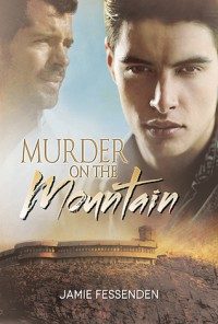 Murder on the Mountain - Jamie Fessenden