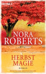 Herbstmagie - Nora Roberts, Katrin Marburger