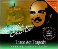 Three Act Tragedy - Andrew Sachs, Paul  Magrs, Agatha Christie