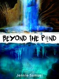 Beyond The Pond - Jennie  Samuel