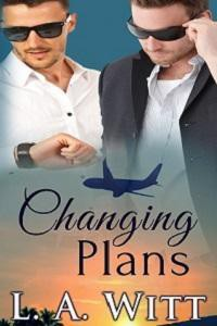 Changing Plans (Changing Plans, #1-3) - L.A. Witt