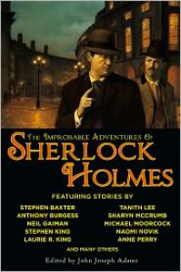 The Improbable Adventures of Sherlock Holmes - John Joseph Adams, Christopher Roden, H. Paul Jeffers, Barbara Roden