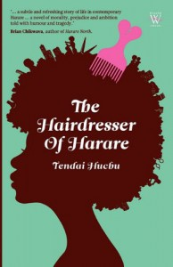 The Hairdresser of Harare - Tendai Huchu
