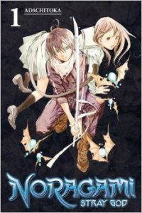 Noragami 1: Stray God - Adachi Toka