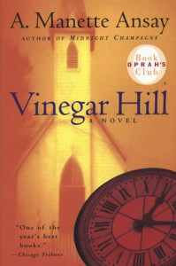 Vinegar Hill - Ansay A. Manette