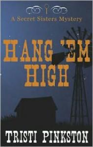 Hang'em High - Tristi Pinkston