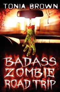 BadAss Zombie Road Trip - Tonia Brown