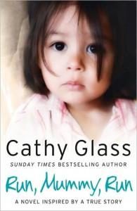 Run, Mummy, Run - Cathy Glass