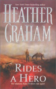 Rides A Hero - Heather Graham