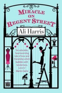 Miracle on Regent Street - Ali Harris