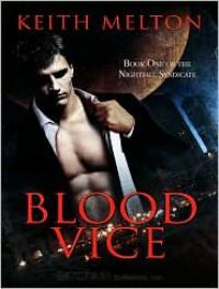 Blood Vice - Keith Melton